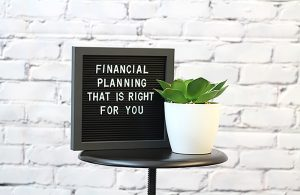 Financial Planning That's Right For You