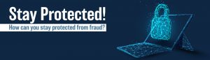 Stay Protected from Fraud