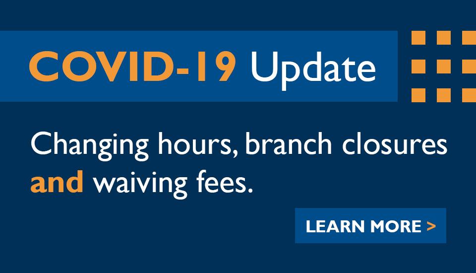 COVID-19 Branch Updates