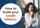 How to build your credit history