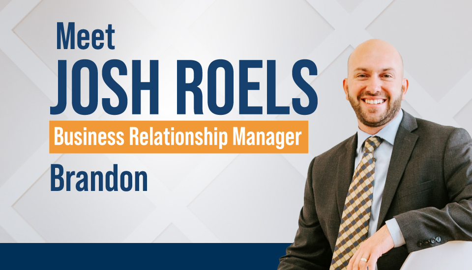 Josh Roels, Business Relationship Manager