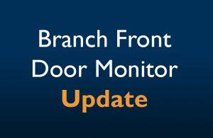 Branch Front Door Monitor Update