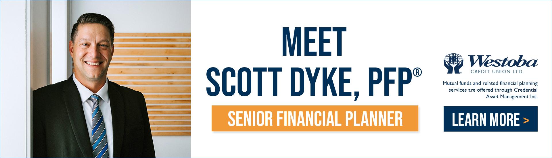 Scott Dyke, Westoba Senior Financial Planner